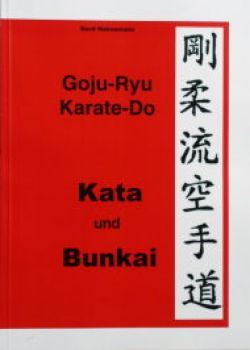 Goju Ryu Karate-Do Kata und Bunkai